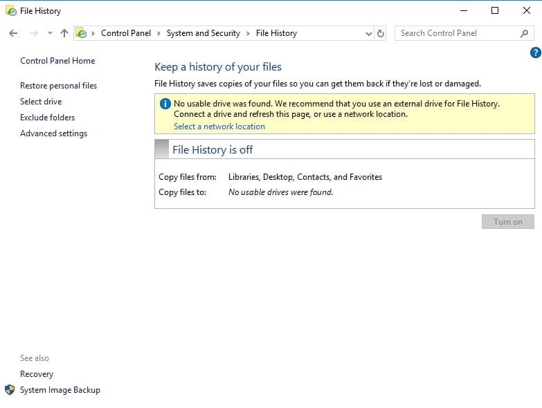 Enable File History to back up your files.