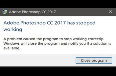 Fixes for Adobe Photoshop CC 2017 has stopped working